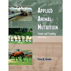 Applied Animal Nutrition: Feeds and Feeding (3rd E