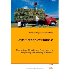 Densification of Biomass: Mechanisms, Models, and Experiments on Briquettingand