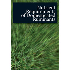 Nutrient Requirements of Domesticated Ruminants (Paperback)