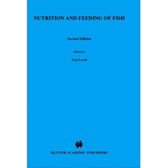 Nutrition and Feeding of Fish, Second Edition