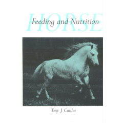 Horse Feeding and Nutrition, Second Edition