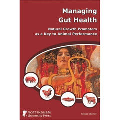 Managing Gut Health: Natural Growth Promoters as a