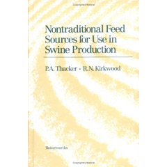 Non-Traditional Feeds for Use in Swine Production (Hardcover)
