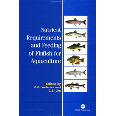 Nutrient Requirements and Feeding of Finfish for Aquaculture