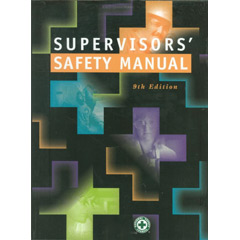 Supervisors' Safety Manual, Ninth Edition