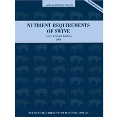 Nutrient Requirements of Swine: 10th Revised Edition