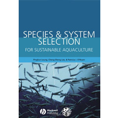 Species and System Selection for Sustainable Aquaculture (Hardcover)