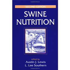 Swine Nutrition, Second Edition