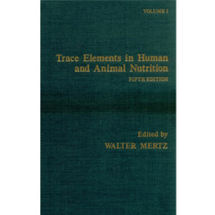 Trace Elements in Human and Animal Nutrition